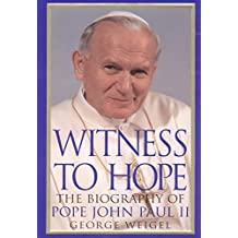 Witness to Hope: The Biography of Pope John Paul II