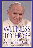 img - for Witness to Hope: The Biography of Pope John Paul II book / textbook / text book
