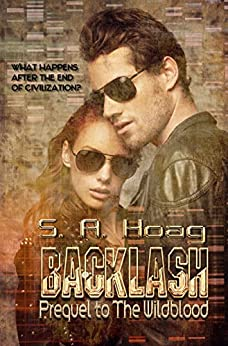 Backlash: Prequel to The Wildblood Series by [Hoag, S. A.]