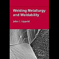 Welding Metallurgy and Weldability