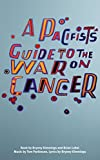 img - for A Pacifist's Guide to the War on Cancer by Bryony Kimmings (2016-10-19) book / textbook / text book