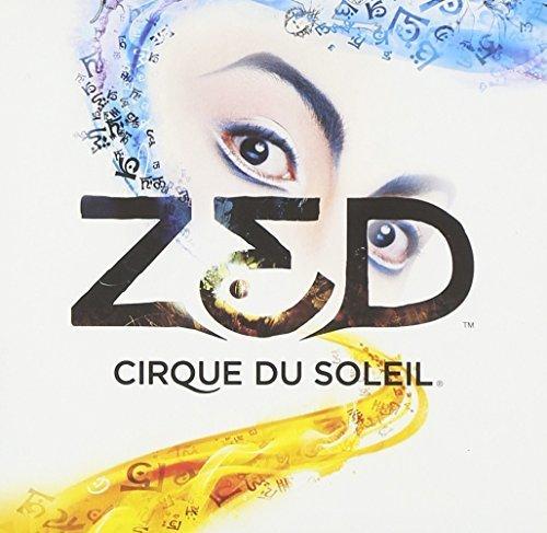 Zed by Cirque Du Soleil (2009-10-13) Cirque Du Soleil 2009