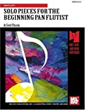 Solo Pieces for the Beginning Pan Flutist, Mr. Costel Puscoiu, 0786600799