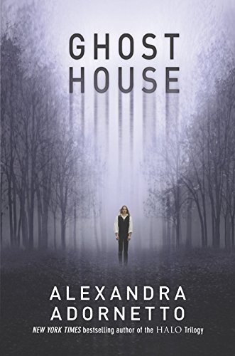 Ghost House (The Ghost House Saga)