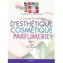 le nouveau prÉcis d'esthÉtique, cosmÉtique, parfumerie