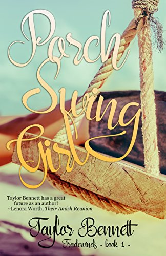 Porch Swing Girl (Tradewinds Book 1) by [Bennett, Taylor]