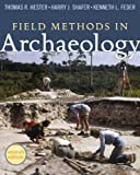 img - for Field Methods in Archaeology, 7th Edition book / textbook / text book