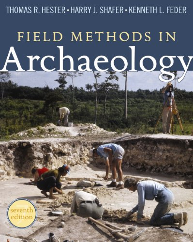 Field Methods in Archaeology, 7th Edition