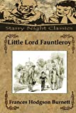 Little Lord Fauntleroy, Frances Hodgson Burnett, 1482025507