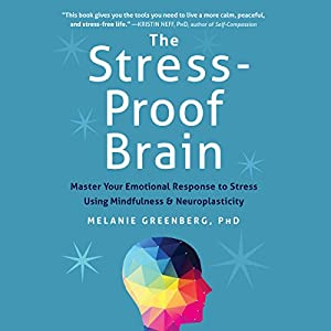 The Stress-Proof Brain Hörbuch