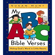 My ABC Bible Verses: Hiding God's Word in Little Hearts