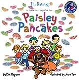 It's Raining...Paisley Pancakes (Mom's Choice Award Winner)