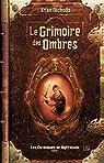 Les Chroniques de Nightshade, tome 1 : Le Grimoire des Ombres par Nicholls