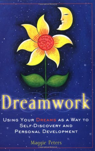 Dreamwork: Using Your Dreams as a Way to Self-Discovery and Personal Development by Brand: Journey Editions (VT)