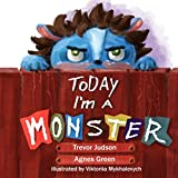 img - for Today I'm a Monster book / textbook / text book