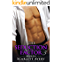 Billionaire Romance: The Seduction Factor - Broken: Billionaire Series (The Seduction Factor Series Book 3)