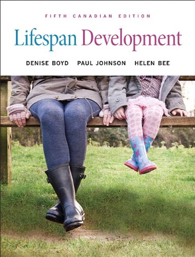 Lifespan Development, Fifth Canadian Edition (5th Edition)