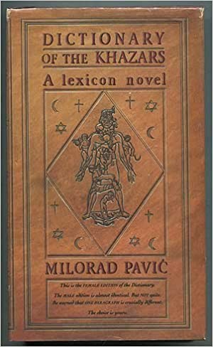 Dictionary of the khazars a lexicon novel