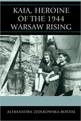 Book Kaia, Heroine of the 1944 Warsaw Rising