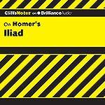 Iliad: CliffsNotes | Bob Linn Ph.D.