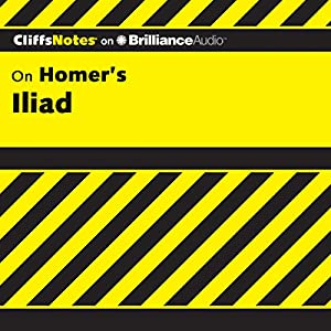 Iliad: CliffsNotes Audiobook