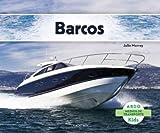 Barcos (Abdo Kids: Medios de Transporte) (Spanish Edition)
