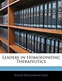 Leaders in Homoeopathic Therapeutics, Eugene Beauharnais Nash, 1144781469