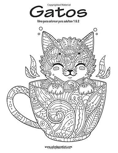 Gatos libro para colorear para adultos 1 & 2 (Spanish Edition)