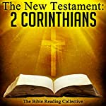 The New Testament: 2 Corinthians |  The New Testament
