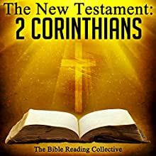 The New Testament: 2 Corinthians Audiobook by  The New Testament Narrated by  The Bible Reading Collective