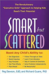 Smart but Scattered (text only) 1st (First) edition by P. Dawson EdD, R. Guare Phd Paperback
