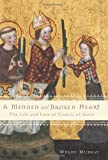 A Mended and Broken Heart, Wendy Murray, 0465002080