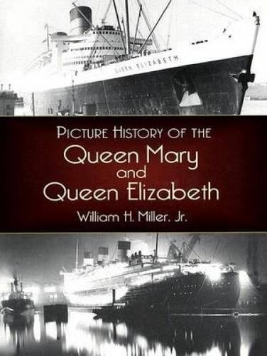 Pdf Transportation Picture History of the Queen Mary and Queen Elizabeth (Dover Maritime)