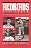 Redbirds Revisited, David Craft and Tom Owens, 0929387120