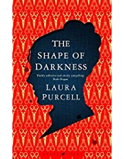 The Shape of Darkness: Laura Purcell