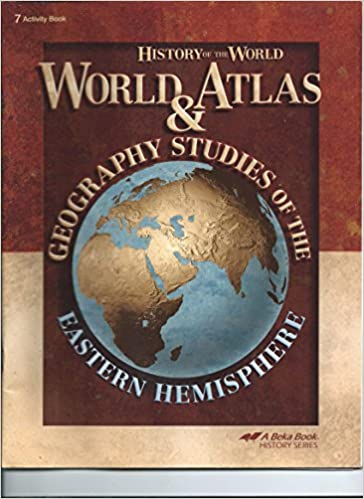 World atlas and geography studies eastern hemisphere 7 student world atlas and geography studies eastern hemisphere 7 student activity book a beka book history series student activity book 7 for use with the gumiabroncs Images