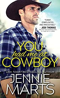 Book Cover: You Had Me at Cowboy