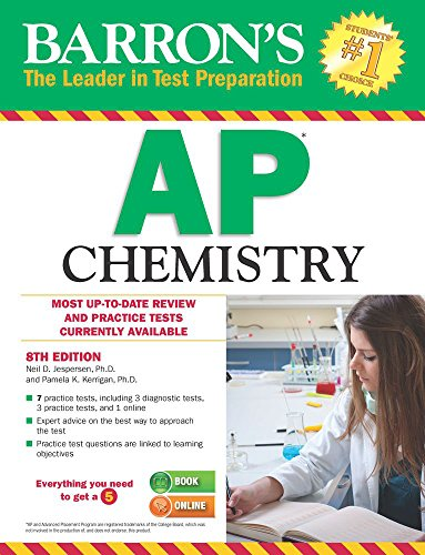 Barron's AP Chemistry, 8th Edition (Ap Test Chemistry)