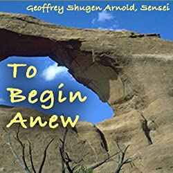 To Begin Anew
