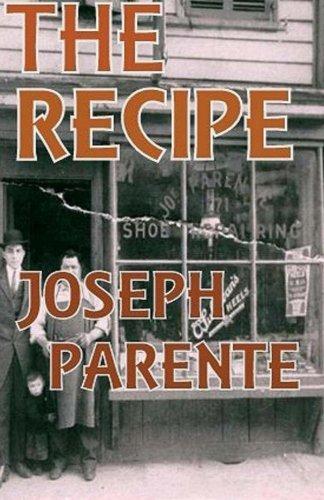Book: The Recipe by Joseph Frank Parente