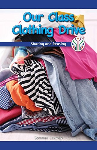 Our Class Clothing Drive: Sharing and Reusing (Computer Science for the Real World)