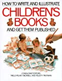 How to Write and Illustrate Children's Books, Felicity Trotman, 0891342648