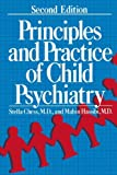 Principles and Practice of Child Psychiatry 9780306421679