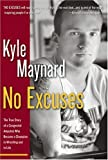 No Excuses: The Astonishing Story of a Congenitat Amputee Who Became An Award-Winning Athlete, and is Inspiring Millions.