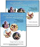 Social Skills in Pictures, Stories and Songs