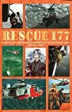 img - for Rescue 177: A Scots GP Flies Search and Rescue with the Royal Navy book / textbook / text book