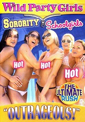 Wild Party Girls: Sorority Schoolgirls, The Ultimate Rush Vol. 2 (Girl Gone Wild Dvd)