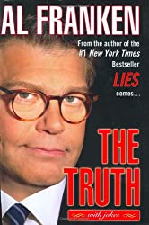 The Truth (with jokes) [Hardcover] by Franken, Al