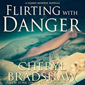 Flirting with Danger | Cheryl Bradshaw