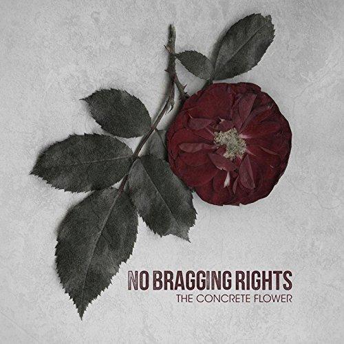 No Bragging Rights-The Concrete Flower-2014-KzT Download